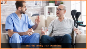 Read more about the article Healthy Living With Disability