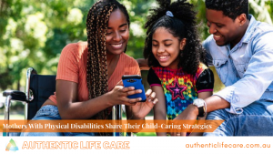 Read more about the article Mothers With Physical Disabilities Share Their Child-Caring Strategies