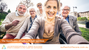 Read more about the article The Significance Of Self-Care And Nutrition