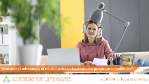 Read more about the article What are the advantages of rehabilitative technologies for people with disabilities?
