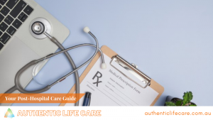 Read more about the article Your Post-Hospital Care Guide