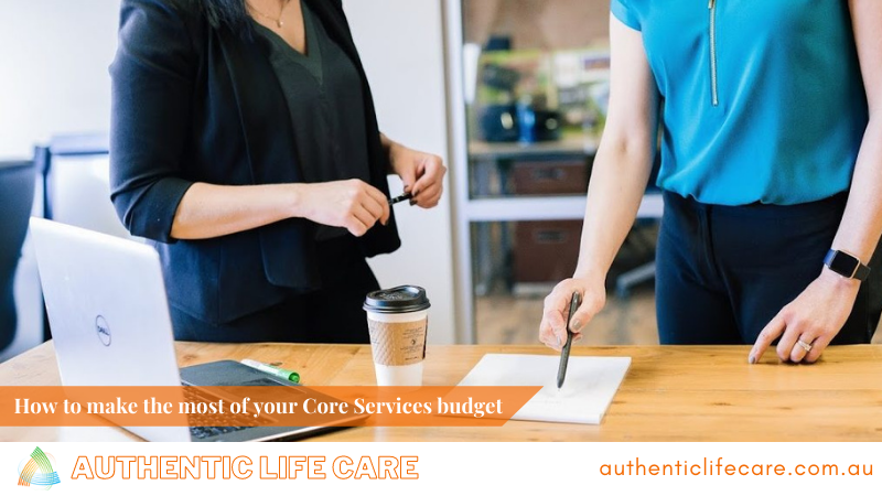 How to make the most of your Core Services budget