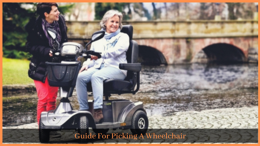 Guide For Picking A Wheelchair