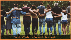 Benefits of Social and Community Participation